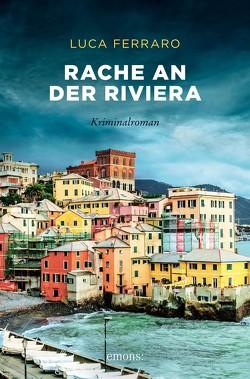 Rache an der Riviera von Ferraro,  Luca