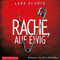 Rache, auf ewig (Ein Grall-und-Wyler-Thriller 3) von Nelleßen,  Nils, Schütz,  Lars