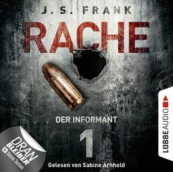 RACHE – Folge 01 von Arnhold,  Sabine, Frank,  J. S.