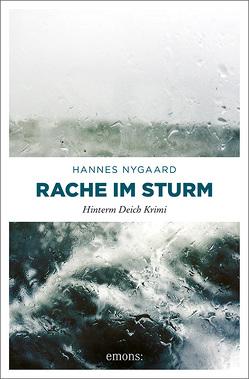 Rache im Sturm von Nygaard,  Hannes