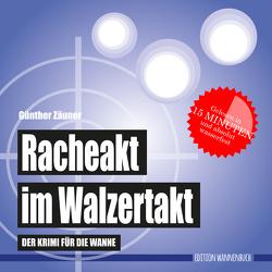Racheakt im Walzertakt von Zäuner,  Günther