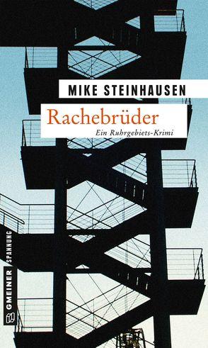 Rachebrüder von Steinhausen,  Mike