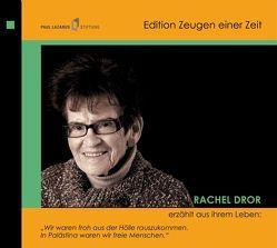 Rachel Dror erzählt aus ihrem Leben von Bernstein,  Costa, Diedrich,  Gabriele, Dror,  Rachel