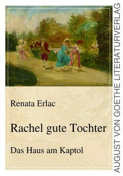 Rachel gute Tochter von Erlac,  Renata