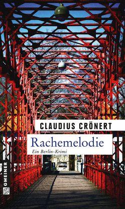 Rachemelodie von Crönert,  Claudius