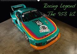 Racing Legend: The Porsche 635 K2 (Wandkalender 2018 DIN A2 quer) von Bau,  Stefan