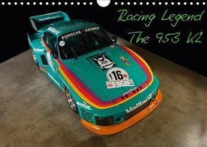 Racing Legend: The Porsche 635 K2 (Wandkalender 2018 DIN A4 quer) von Bau,  Stefan