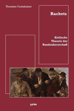 Rackets von Fuchshuber,  Thorsten