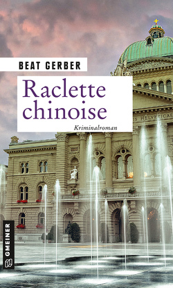 Raclette chinoise von Gerber,  Beat