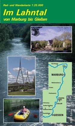 Rad- und Wanderkarte Im Lahntal von Marburg bis Gießen von Münzer,  Lutz