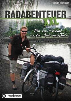 Radabenteuer XXL von Hanusch,  Florian