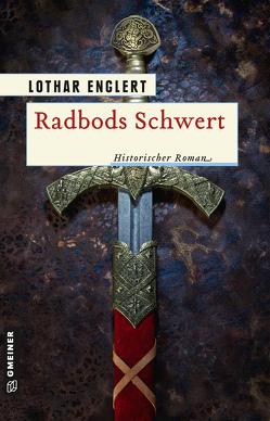 Radbods Schwert von Englert,  Lothar