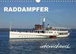 Raddampfer international (Wandkalender 2019 DIN A4 quer) von u.a.,  KPH