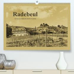 Radebeul – Ein Kalender im Zeitungsstil (Premium, hochwertiger DIN A2 Wandkalender 2021, Kunstdruck in Hochglanz) von Kirsch,  Gunter