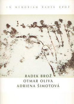 Radek Broz – Otmar Oliva – Adriena Simotova von Reidel,  Hermann, Zahner,  Walter