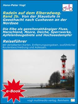 Radeln auf dem Elberadweg – Band 2B von Vogt,  Hans-Peter