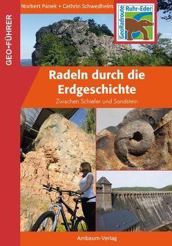 Radeln durch die Erdgeschichte von Panek,  Norbert, Schwedhelm,  Cathrin