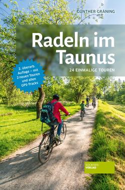 Radeln im Taunus von Gräning,  Günther