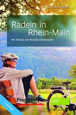 Radeln in Rhein-Main von Pieren,  Matthias