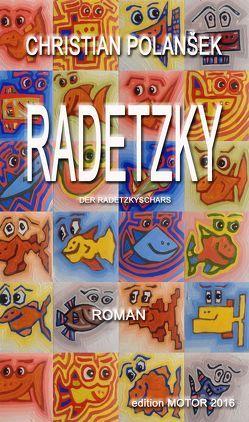 RADETZKY von Polansek,  Christian