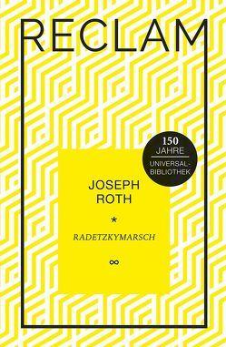 Radetzkymarsch von Bellmann,  Werner, Roth,  Joseph