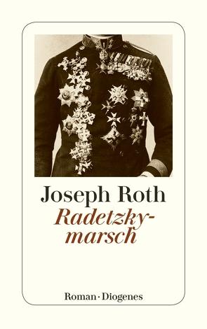 Radetzkymarsch von Roth,  Joseph