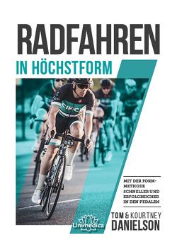 Radfahren in Höchstform von Danielson,  Tom & Kourtney