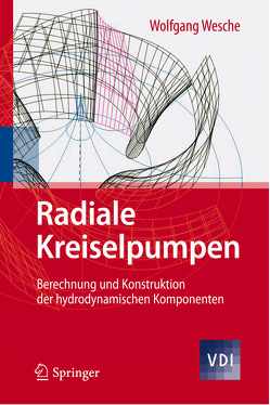 Radiale Kreiselpumpen von Wesche,  Wolfgang