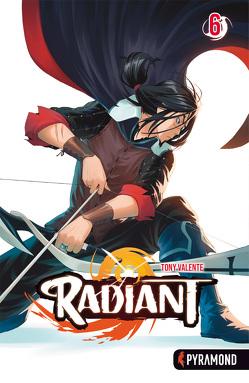 Radiant 6 von Valente,  Tony, Wohnus,  Hanna-Marie