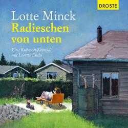 Radieschen von unten von Minck,  Lotte, Müller,  Lisa