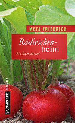 Radieschenheim von Friedrich,  Meta