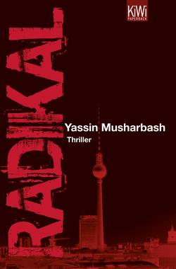 Radikal von Musharbash,  Yassin
