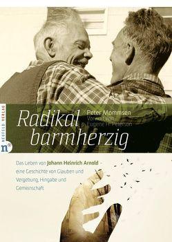 Radikal barmherzig von Mommsen,  Peter, Peterson,  Eugene H.