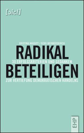 Radikal beteiligen von Nauditt,  Kristina, Wermerskirch,  Gerd