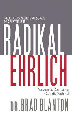 Radikal Ehrlich von Blanton,  Brad, Ferguson,  Marylin, Krezdorn,  Nicco