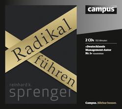 Radikal führen von Heynold,  Helge, Liebethal,  Andreas, Sprenger,  Reinhard K.