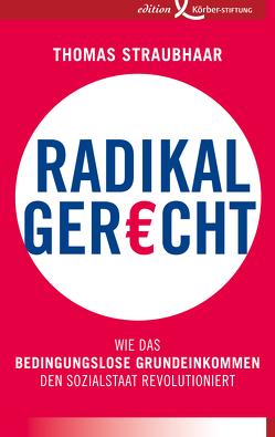 Radikal gerecht von Straubhaar,  Thomas