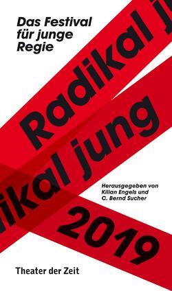 Radikal jung 2019 von Engels,  Kilian, Sucher,  C. Bernd