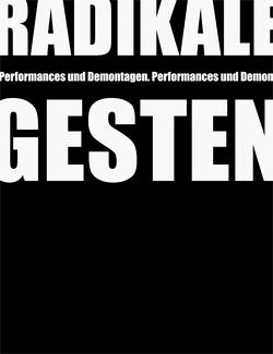 Radikale Gesten von Fink,  Andrea, FLATZ Museum,  FLATZ, Konrad,  Verena