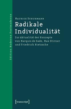 Radikale Individualität von Schuhmann,  Maurice