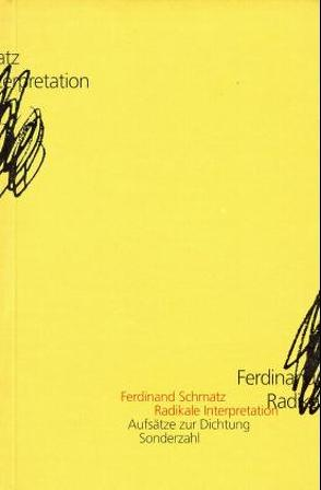 Radikale Interpretation von Schmatz,  Ferdinand