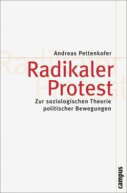 Radikaler Protest von Pettenkofer,  Andreas