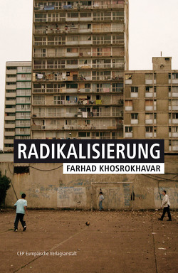 Radikalisierung von Khosrokhavar,  Farhad
