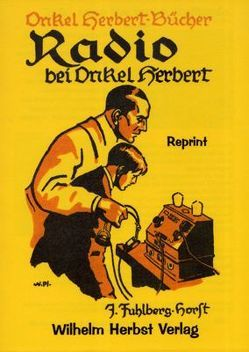 Radio bei Onkel Herbert von Fuhlberg-Horst,  J.