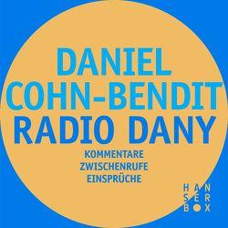 Radio Dany von Cohn-Bendit,  Daniel, Steinitz,  Claudia
