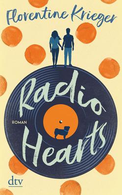 Radio Hearts von Krieger,  Florentine