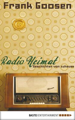 Radio Heimat von Goosen,  Frank