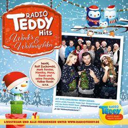 Radio TEDDY Hits Winter & Weihnachten von Forster,  Mark, Horn,  Reinhard, Rosin,  Volker, u.v.a., Unheilig, Zuckowski,  Rolf