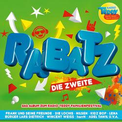 Radio TEDDY – RABATZ DIE ZWEITE von Deine Freunde, Die Lochis, herrH, Rosin,  Volker, u.v.a., Zuckowski,  Rolf