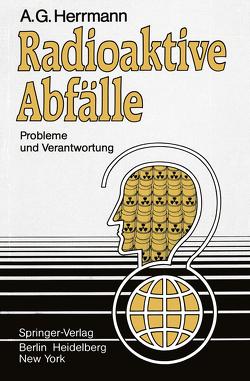 Radioaktive Abfälle von Herrmann,  A.G.